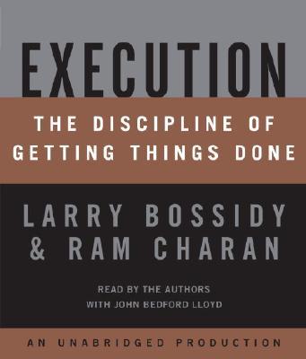 [CD] Execution By Bossidy, Larry/ Charan, Ram/ Lloyd, John Bedford (NRT)