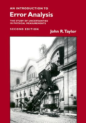 An Introduction to Error Analysis By Taylor, John R.