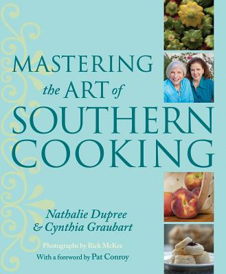 Mastering the Art of Southern Cooking By Dupree, Nathalie